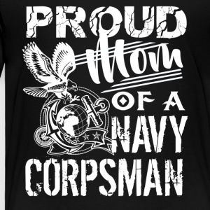 Navy Corpsman Mom Shirt - Toddler Premium T-Shirt
