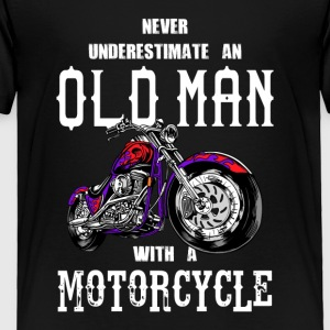 Never Underestimate an Old Man Motorcycle - Toddler Premium T-Shirt