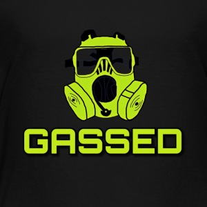 Gassed Shirt - Toddler Premium T-Shirt