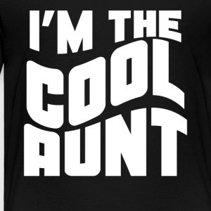 Retro I'm The Cool Aunt Funny - Toddler Premium T-Shirt