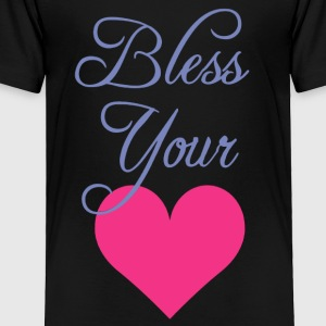 Bless Your Heart Shirt - Toddler Premium T-Shirt