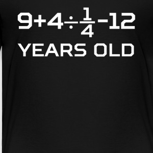 13 Years Old Algebra Equation 13th Birthday - Toddler Premium T-Shirt