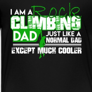 Cooler Dad Rock Climbing Shirt - Toddler Premium T-Shirt