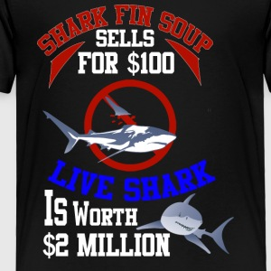 Sharks are worth more alive than dead. - Toddler Premium T-Shirt