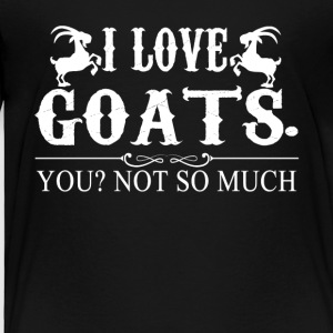 I Love Goats Tee Shirt - Toddler Premium T-Shirt