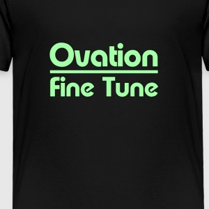 Ovation fine tune - Toddler Premium T-Shirt