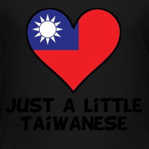 Just A Little Taiwanese - Toddler Premium T-Shirt