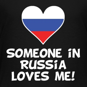 Someone In Russia Loves Me - Toddler Premium T-Shirt