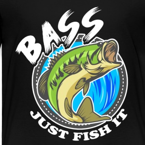 Just Fish It Bass Fishing Tee Shirt - Toddler Premium T-Shirt
