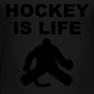 Hockey Is Life Goalie - Toddler Premium T-Shirt