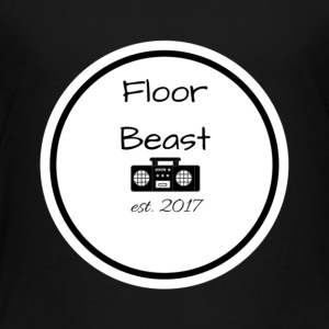 Floor Beast - Toddler Premium T-Shirt
