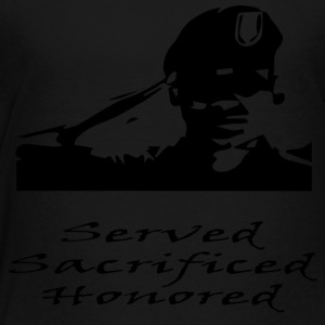 Army Served Sacrificed Honored - Toddler Premium T-Shirt