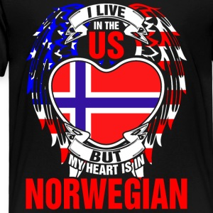 I Live In The Us But My Heart Is In Norwegian - Toddler Premium T-Shirt