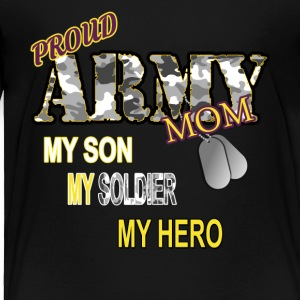 Proud Army Mom - Toddler Premium T-Shirt