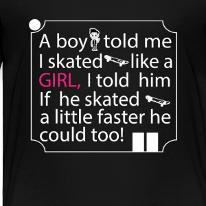 Girl Skater Cool Tee Shirt - Toddler Premium T-Shirt