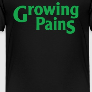 Growing Pains - Toddler Premium T-Shirt