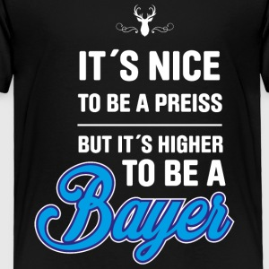 Bavarian! Bayer! Bayern! - Toddler Premium T-Shirt