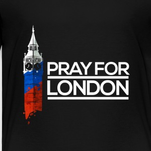Pray For London, Big Ben England Memorial Union UK - Toddler Premium T-Shirt