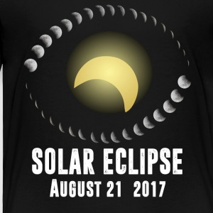 Total Solar Eclipse August 21 2017 T-Shirt - Toddler Premium T-Shirt