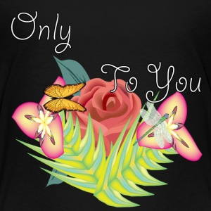 only you - Toddler Premium T-Shirt