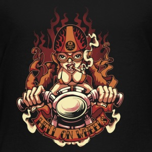 Hell on Wheels - Toddler Premium T-Shirt
