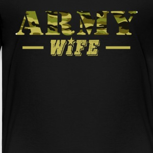 Army Wife Shirt - Proud US Army Wife T-Shirt - Toddler Premium T-Shirt