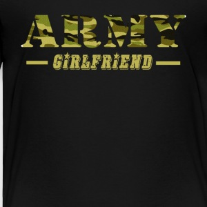 Army Girlfriend - Proud Army Girlfriend T-Shirt - Toddler Premium T-Shirt