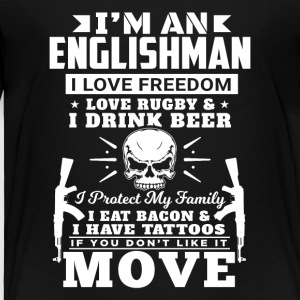 I'M AN ENGLISHMAN - LOVE RUGBY - Toddler Premium T-Shirt