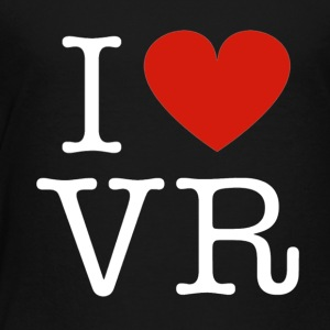i love vr - Toddler Premium T-Shirt