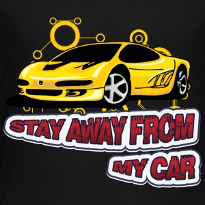Stay_Away_from_my_car - Toddler Premium T-Shirt