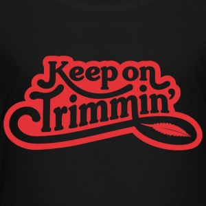 keepontrimmin_RED - Toddler Premium T-Shirt
