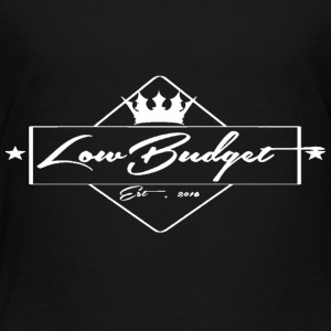 Low Budget v3 - Toddler Premium T-Shirt