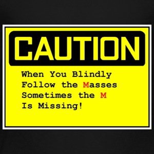 Caution tshirt funny - Toddler Premium T-Shirt