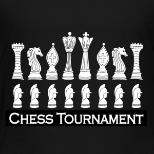 chess tournament - Toddler Premium T-Shirt