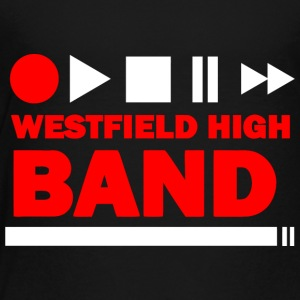 WESTFIELD HIGH BAND - Toddler Premium T-Shirt