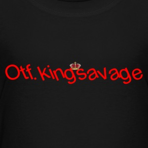 otf.kingsavage - Toddler Premium T-Shirt