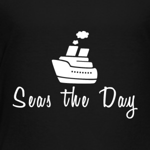 Seas The Day T-shirt - Toddler Premium T-Shirt