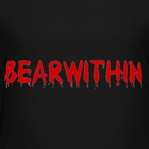 BearWithin - Toddler Premium T-Shirt
