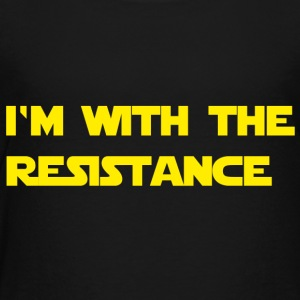I'm with the resistance resistance - Toddler Premium T-Shirt