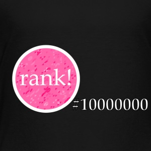 Rank 10 million - Toddler Premium T-Shirt