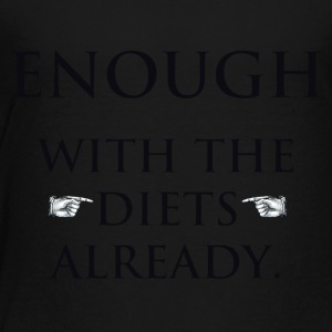 Enough - by Fanitsa Petrou - Toddler Premium T-Shirt