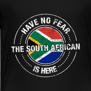 Have No Fear The South African Is Here Shirt - Toddler Premium T-Shirt