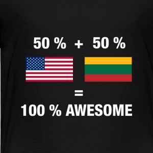 Half Lithuanian Half American 100% Lithuania Flag - Toddler Premium T-Shirt