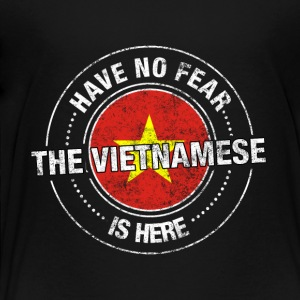 Have No Fear The Vietnamese Is Here Shirt - Toddler Premium T-Shirt