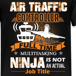 Air Traffic Controller Job Title Shirt - Toddler Premium T-Shirt