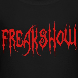 Freakshow - Toddler Premium T-Shirt
