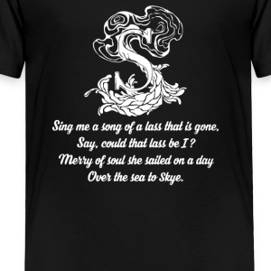 The Skye Boat Song - Toddler Premium T-Shirt
