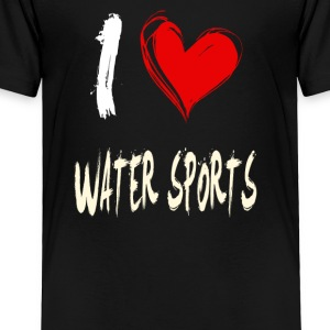 I love WATER_SPORTS - Toddler Premium T-Shirt