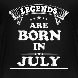 Legends Are Born in JULY T-Shirt - Toddler Premium T-Shirt