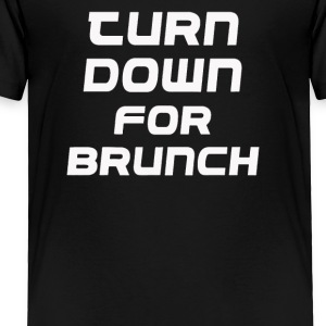 Down for brunch - Toddler Premium T-Shirt